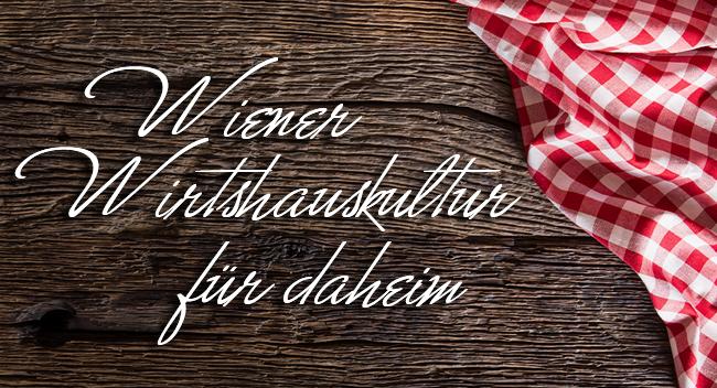 Wiener Wirtshauskultur für daheim